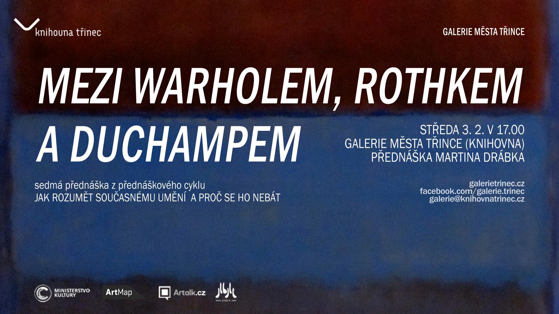Přednáška Mezi Warholem, Rothkem a Duchampem