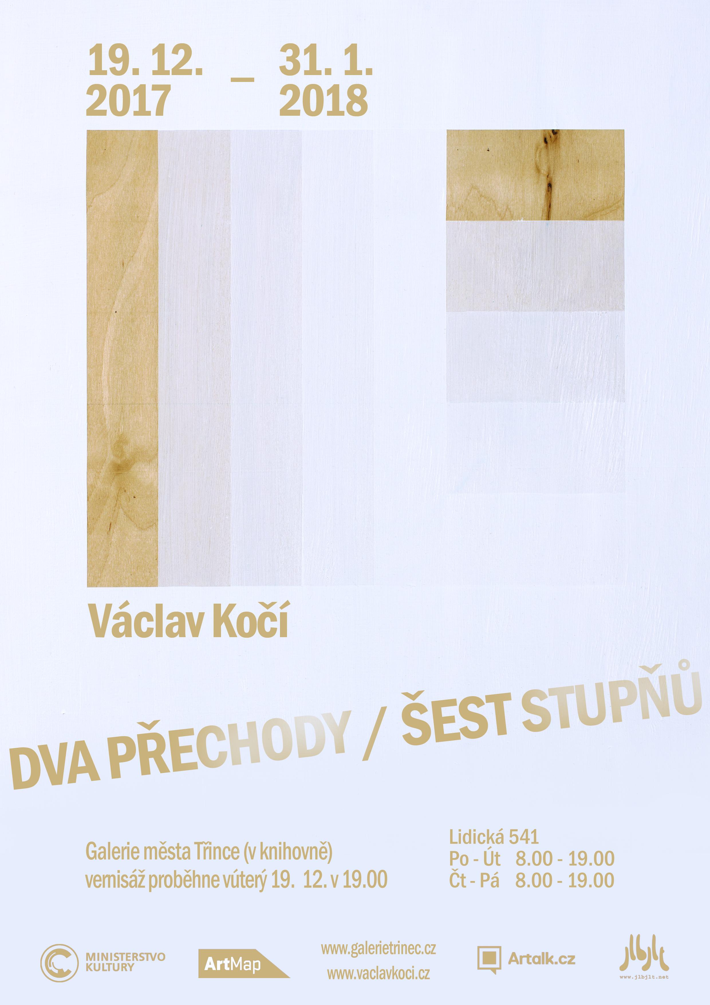 Václav Kočí: Dva přechody / šest stupňů