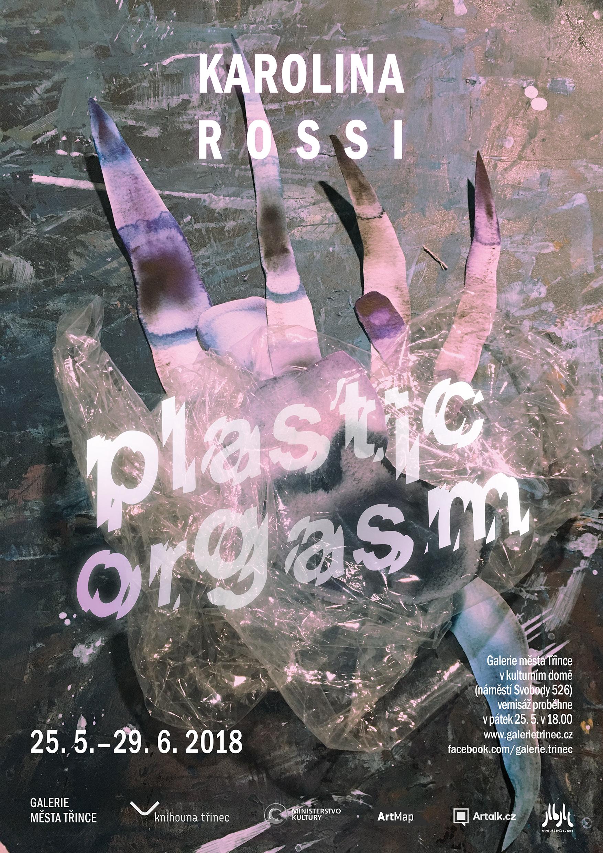 """Karolína Rossi """"Plastic Orgasm"""""""