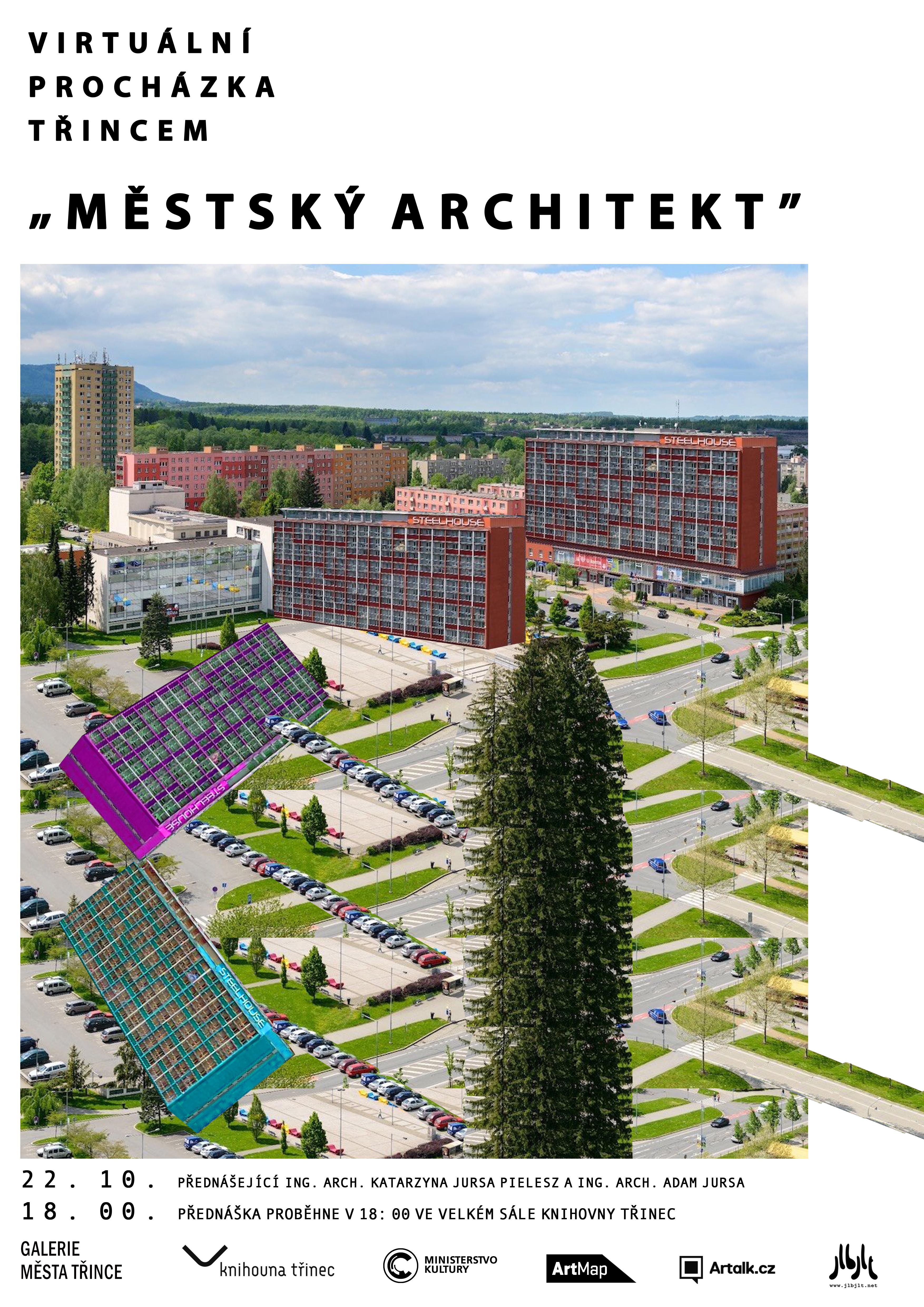 Virtuální procházka Třincem: Městský architekt